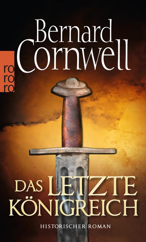 Bernard Cornwell - Das letzte Koenigreich