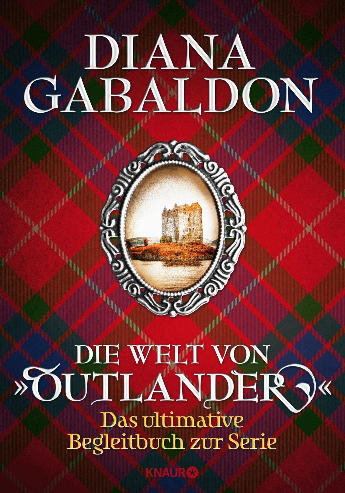 Diana Gabaldon - Die Welt von Outlander