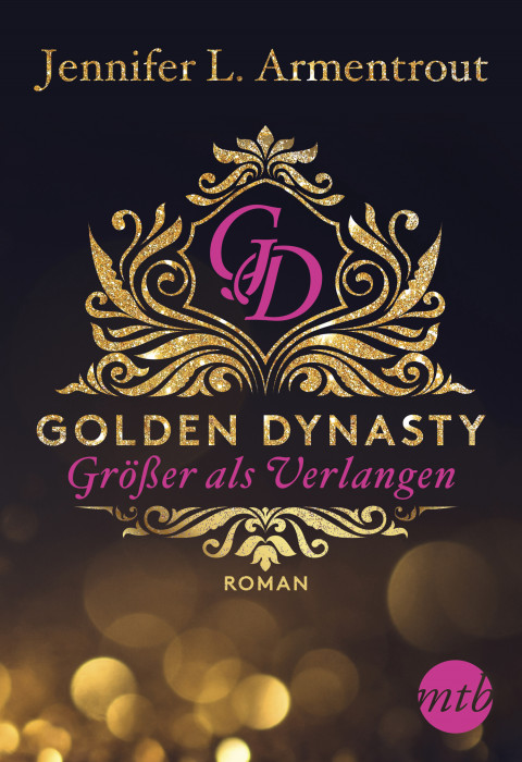 Golden Dynasty von Jennifer L. Armentrout