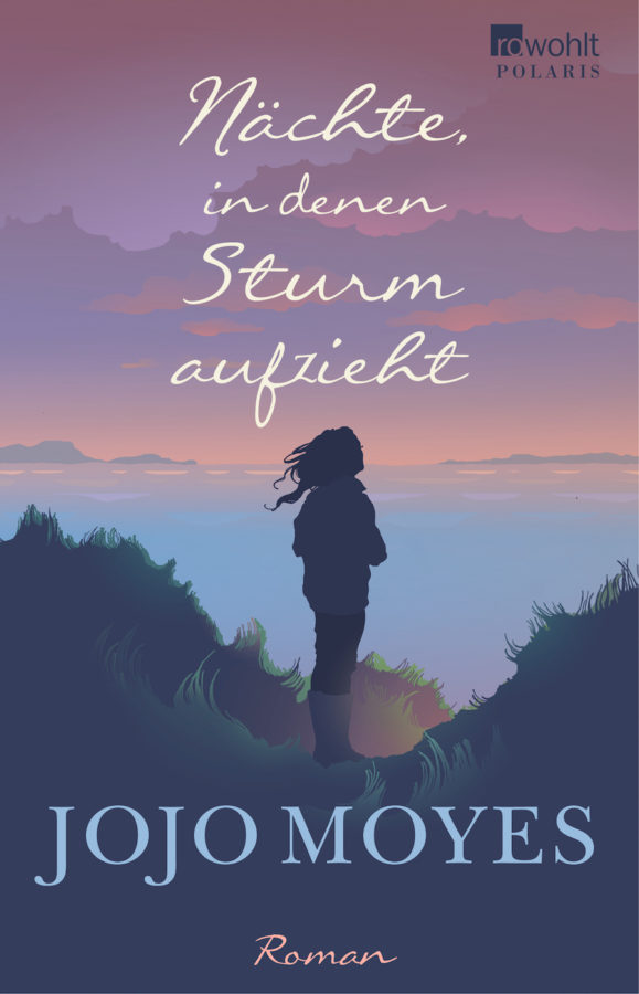 Naechte, in denen Sturm aufzieht von Jojo Moyes