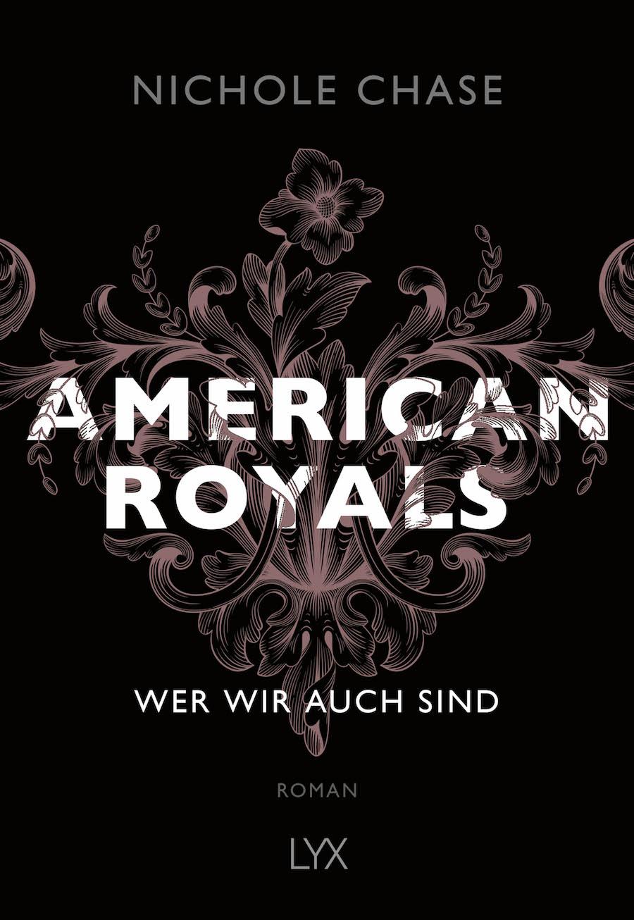 American Royals. Wer wir auch sind von Nichole Chase