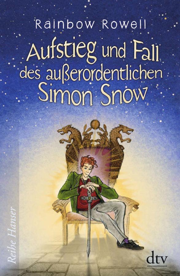 Rainbow Rowell - Aufstieg und Fall des außerordentlichen Simon Snow