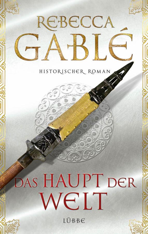 Rebecca Gable - Das Haupt der Welt Booklovin