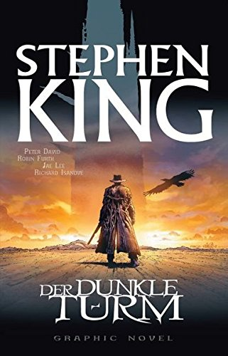 Stephen King - Der dunkle Turm. Graphic Novel