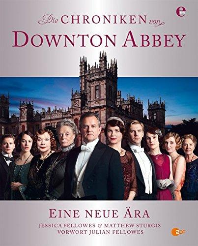Die Chroniken von Downton Abbey - Begleitbuch
