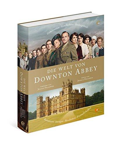 Die Welt von Downton Abbey - Begleitbuch