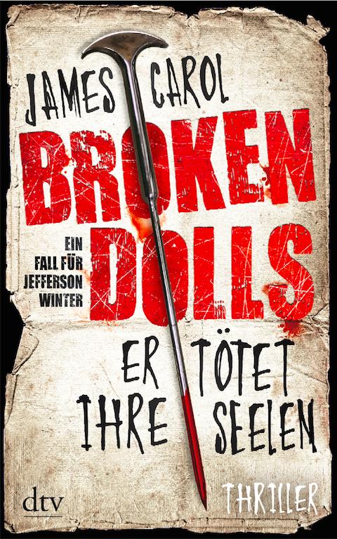 James Carol - Broken Dolls. Er toetet ihre Seelen   Booklovin