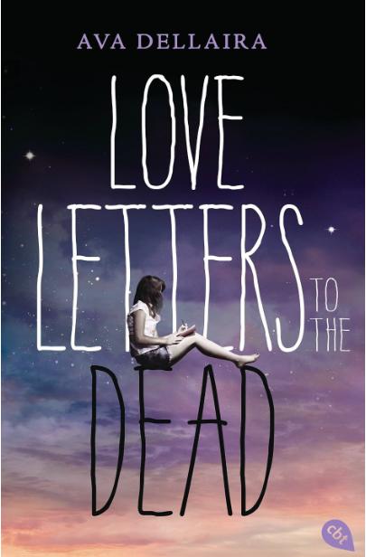 Love Letters to Dead von Ava Dellaira