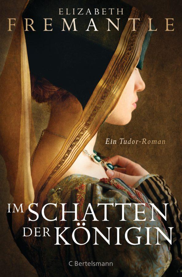 Elizabeth Fremantle - Im Schatten der Königin