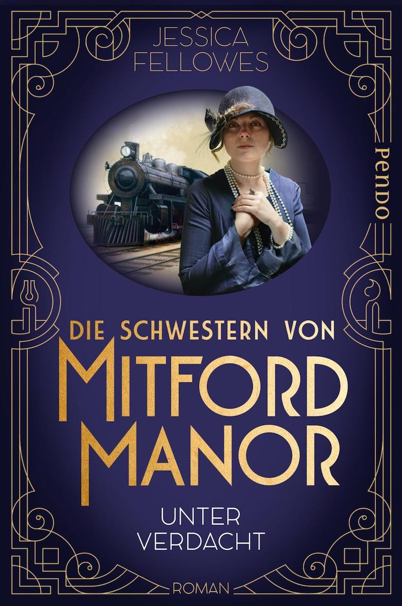 Jessica Fellows - Die Schwestern von Mitford Manor. Unter Verdacht