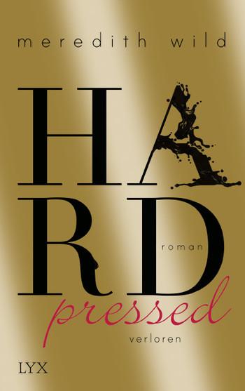 Meredith Wild - Hardpressed. Verloren