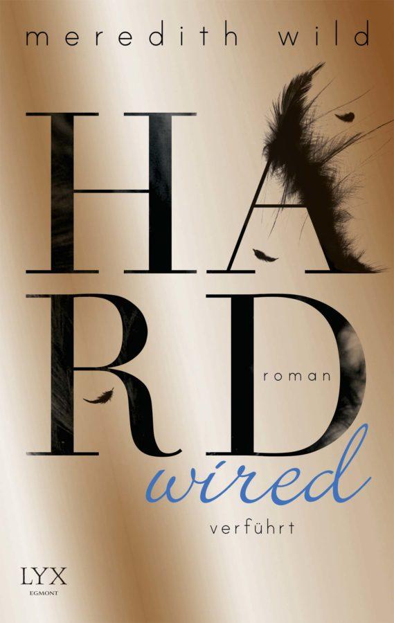 Meredith Wild - Hardwired. Verführt