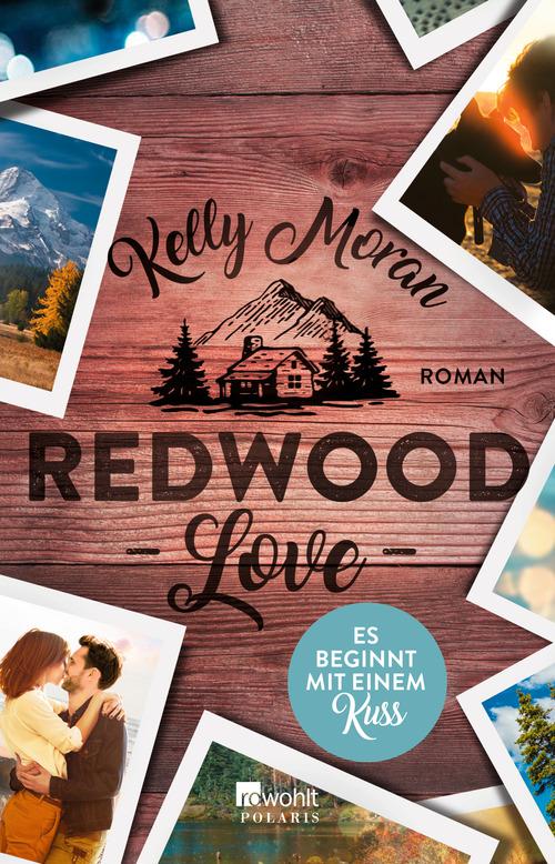 {Rezension} Kelly Moran – Redwood Love. Es beginnt mit einem Blick