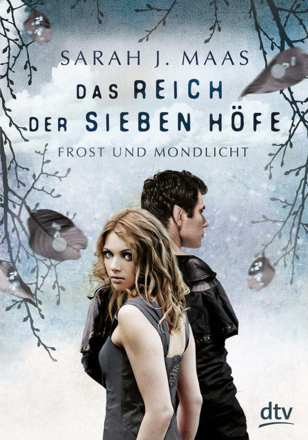 Sarah J. Maas - Das Reich der sieben Höfe. Frost und Mondlicht #4