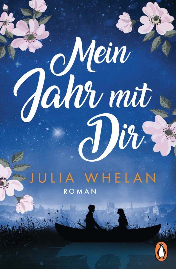 """deutsches Buchcover von """"Mein Jahr mit Dir"""" von Julia Whelan - erschienen im Penguin Verlag"""