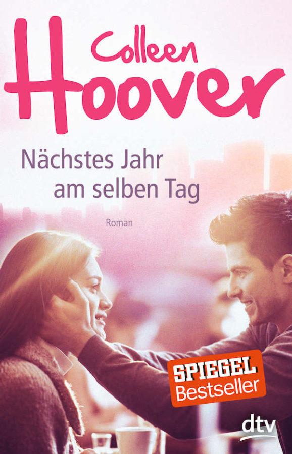 """""""Nächstes Jahr am selben Tag"""" von Colleen Hoover (Buchcover der deutschen Ausgabe)"""