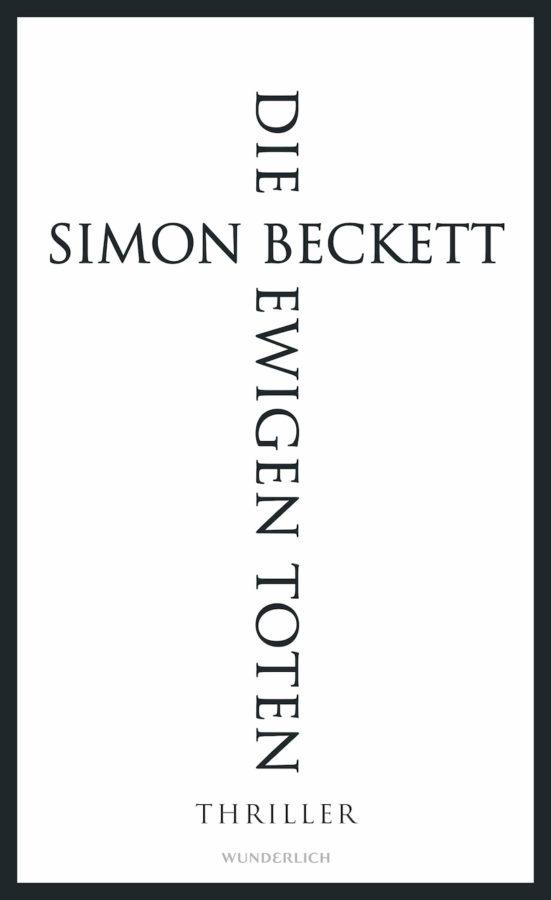 """Buchcover: """"Die ewigen Toten"""" von Simon Beckett --- David Hunter Band 6"""