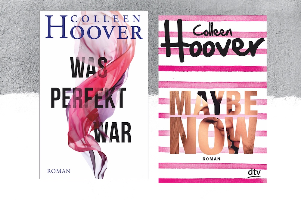 Colleen Hoover - Maybe now + Was perfekt war