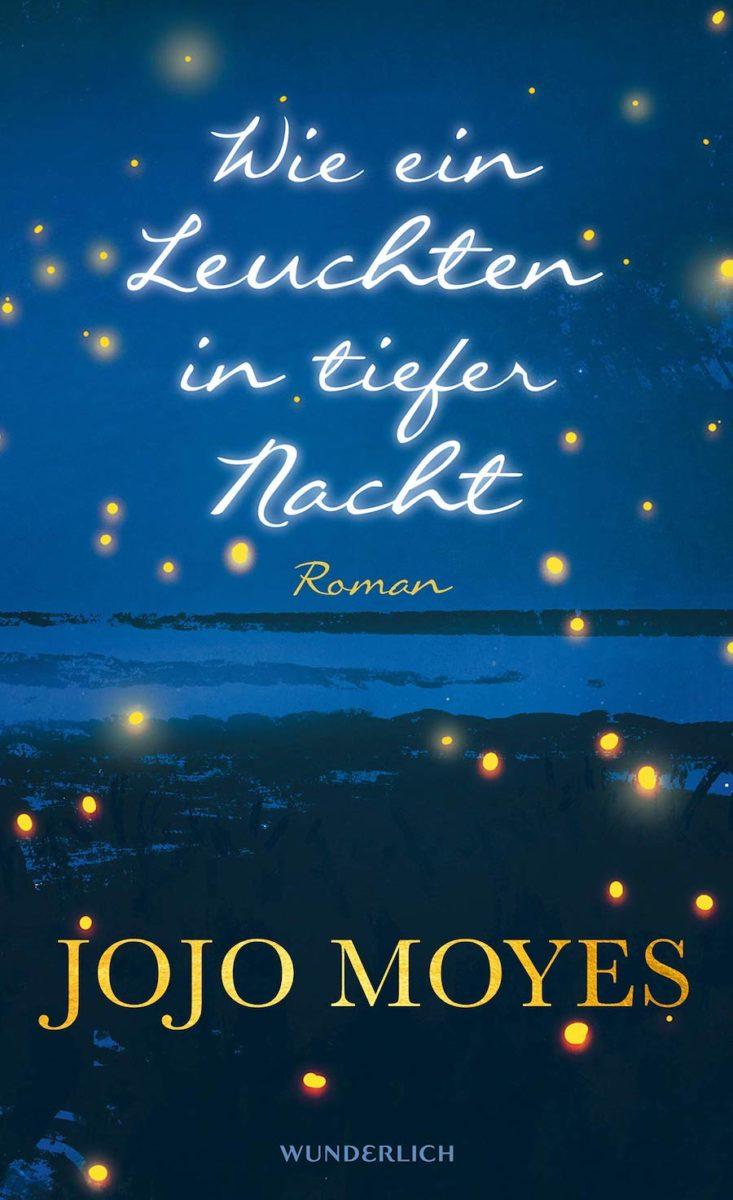 Jojo Moyes - Wie ein Leuchten in tiefer Nacht (2019)