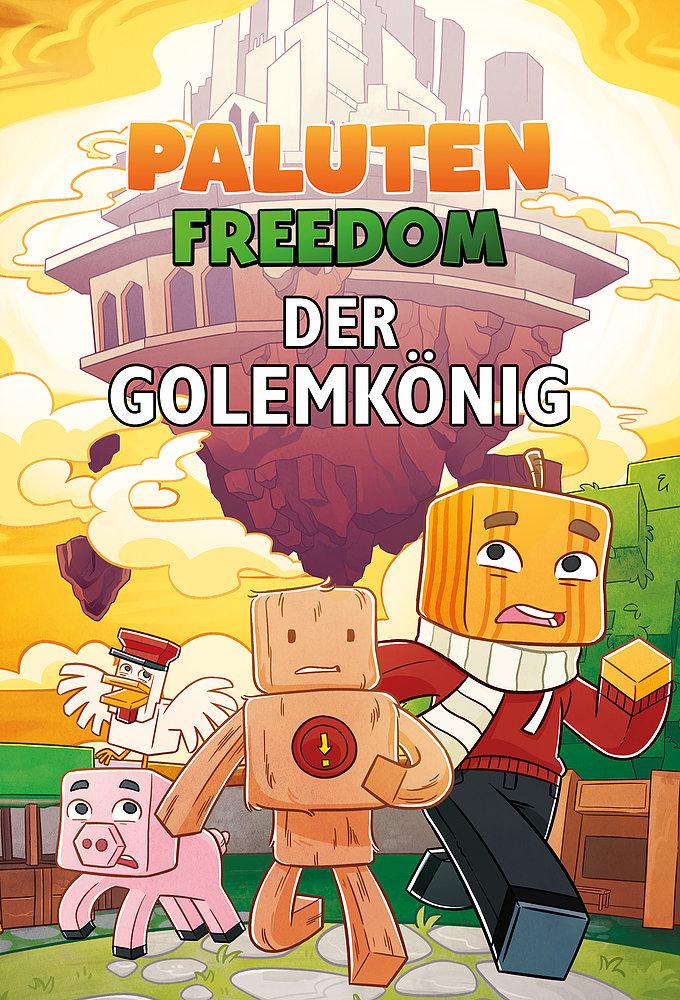 Paluten Freedom. Der Golemkönig. Cover von Band 2