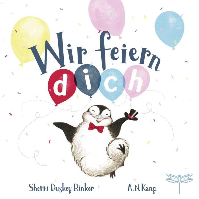 Wir feiern dich von Sherri Duskey Rinker - Buchcover