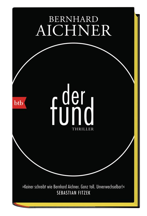 """Buchcover von """"Der Fund"""" von Bernhard Aichner"""