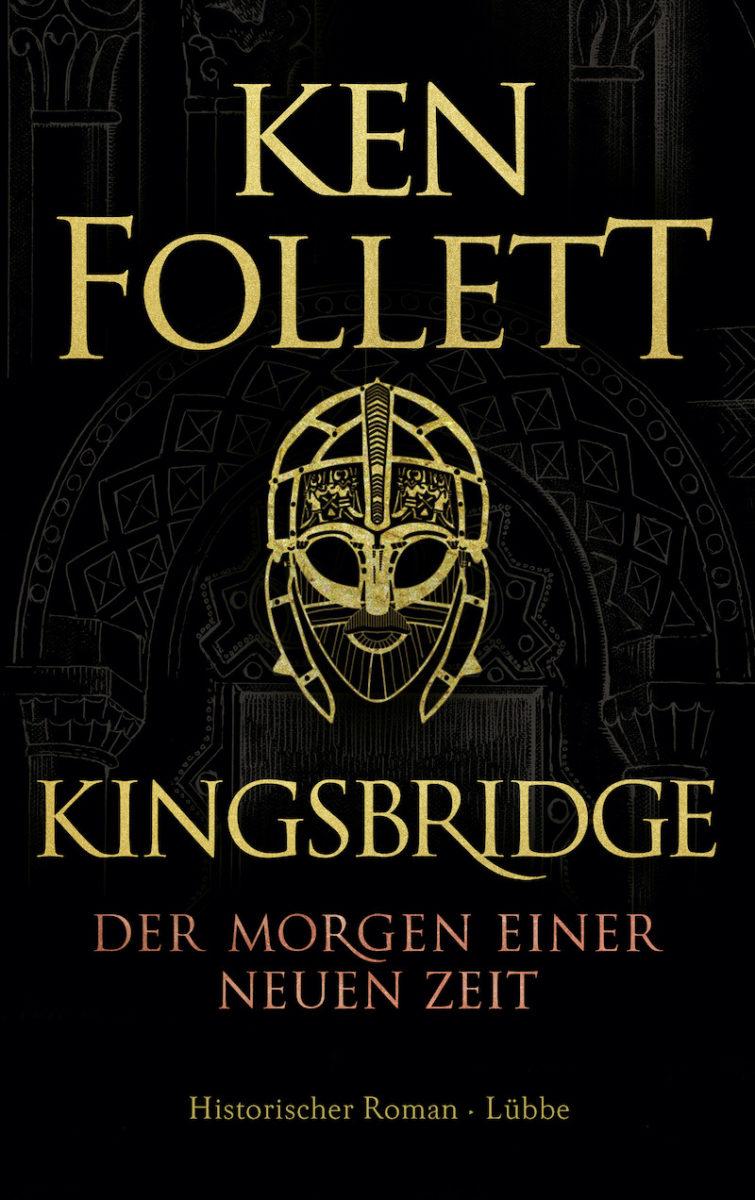 """Buchcover """"Kingsbridge. Der Morgen einer neuen Zeit"""" von Ken Follett"""