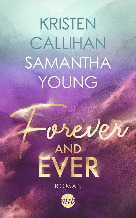 """Buchcover """"Forever and Ever"""" von Kristen Callihan und Samantha Young"""