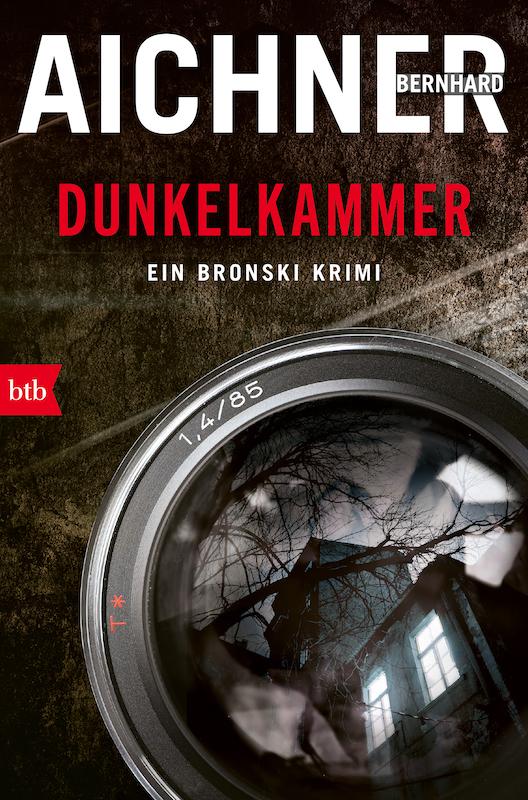 Buchcover Dunkelkammer Bronski 1 von Bernhard Aichner