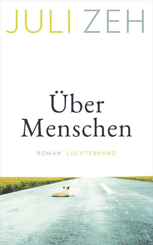 Buchcover Über Menschen von Juli Zeh