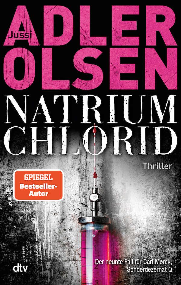 Buchcover Jussi Adler-Olsen Band 9 Natrium Chlorid Sonderdezernat Q Carl Morck